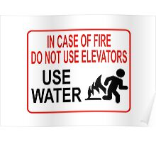 Funny Fire Warning Poster