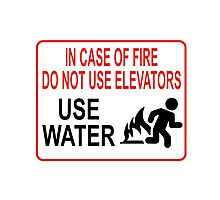 Funny Fire Warning Photographic Print