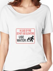 Funny Fire Warning Women's Relaxed Fit T-Shirt