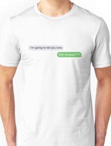 Wait what? Unisex T-Shirt