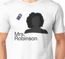 Mrs. Robinson Unisex T-Shirt