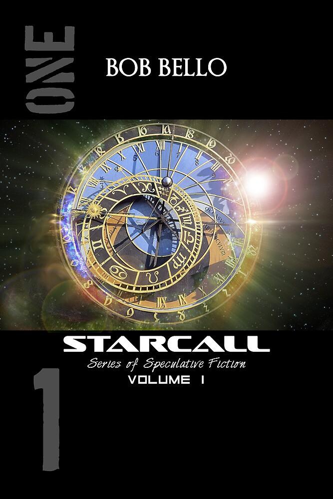 Starcall Anthology 1 by Bob Bello