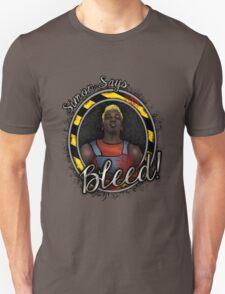 Simon Says BLEED! T-Shirt
