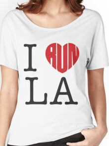 I Run LA Women's Relaxed Fit T-Shirt