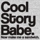 Cool Story Babe by roderick882
