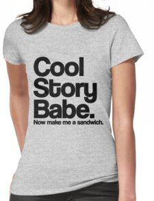 Cool Story Babe Womens Fitted T-Shirt