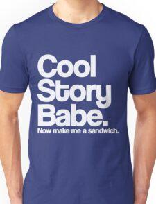 Cool Story Babe Unisex T-Shirt