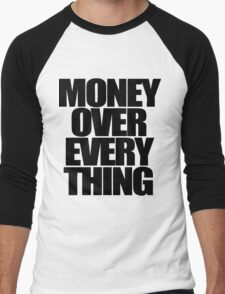 Money Over Everything Men's Baseball ¾ T-Shirt
