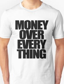 Money Over Everything T-Shirt