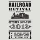 Railroad Revival 2012 by miaajohnson