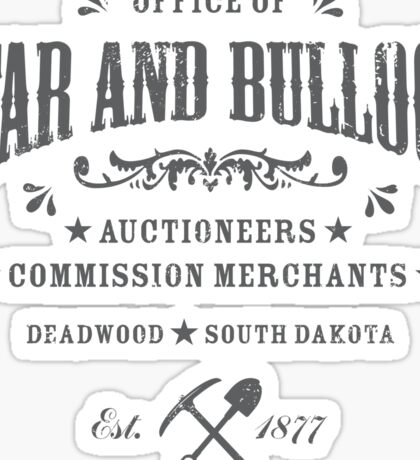 Office of Star and Bullock, Deadwood Sticker