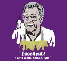 """Walter Bishop - """"Excellent! Let's make some LSD! for Dark Tees"""""""" by godgeeki"""