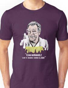 """Walter Bishop - """"Excellent! Let's make some LSD! for Dark Tees"""""""" Unisex T-Shirt"""
