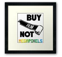 Buy Film Not Megapixels Framed Print