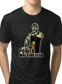 The Power Walking Dead (on Black) [ iPad / iPhone / iPod Case | Tshirt | Print ] Tri-blend T-Shirt