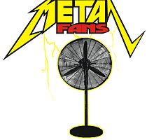 Huge Metal Fan by BUB THE ZOMBIE