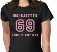 Bachelorette's Last Night Out Womens Fitted T-Shirt