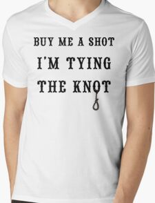 "Bachelorette Party ""Buy Me A Shot I'm Tying The Knot"" Mens V-Neck T-Shirt"