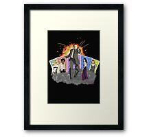 You know my name. Framed Print