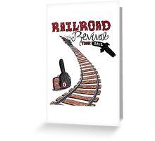Railroad Revival 2012 Greeting Card