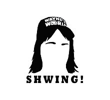 Wayne's World Shwing  Photographic Print