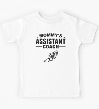Mommy's Assistant Track Coach Kids Tee