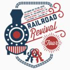 Railroad Revival  by BRFC
