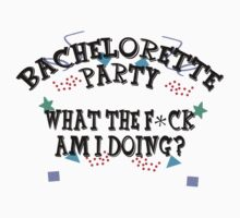 Bachelorette Party by FamilyT-Shirts