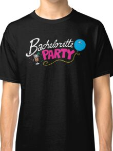 Bachelorette Party Classic T-Shirt