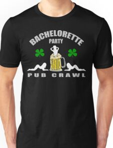 Irish Bachelorette Party Unisex T-Shirt