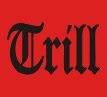 Trill Kids Tee