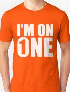 I'm On One  T-Shirt