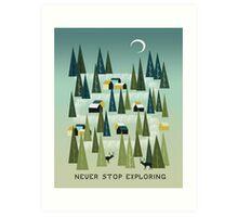 Never Stop Exploring - Quote Art Art Print