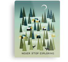 Never Stop Exploring - Quote Art Metal Print