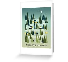 Never Stop Exploring - Quote Art Greeting Card