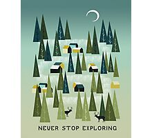 Never Stop Exploring - Quote Art Photographic Print
