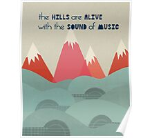 Hills Are Alive - Quote Art  Poster