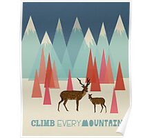 Climb Every Mountain - Quote Art Poster