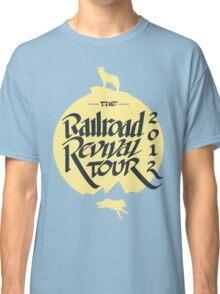 The Railroad Revival Tour 2012 Classic T-Shirt