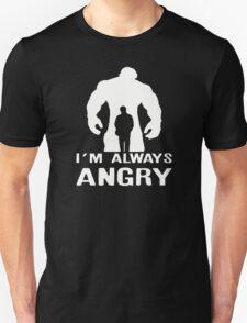 My Always Angry T-Shirt
