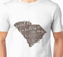 South Carolina is my Happy Place Unisex T-Shirt