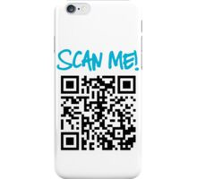 Scan Me! iPhone Case/Skin