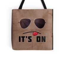 'It's On' Poster Tote Bag