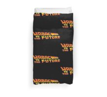 WABAC TO THE FUTURE Duvet Cover