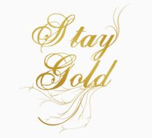 Stay Gold by MyLifeMyStyle