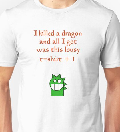 Lousy t-shirt +1 Unisex T-Shirt