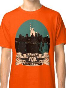 battle for manhattan Classic T-Shirt