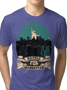 battle for manhattan Tri-blend T-Shirt