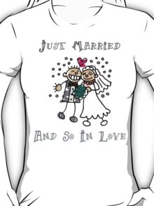 "Wedding Day ""Just Married and So In Love"" T-Shirt"