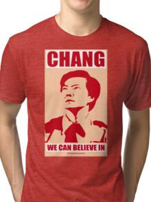 Chang We Can Believe In Tri-blend T-Shirt